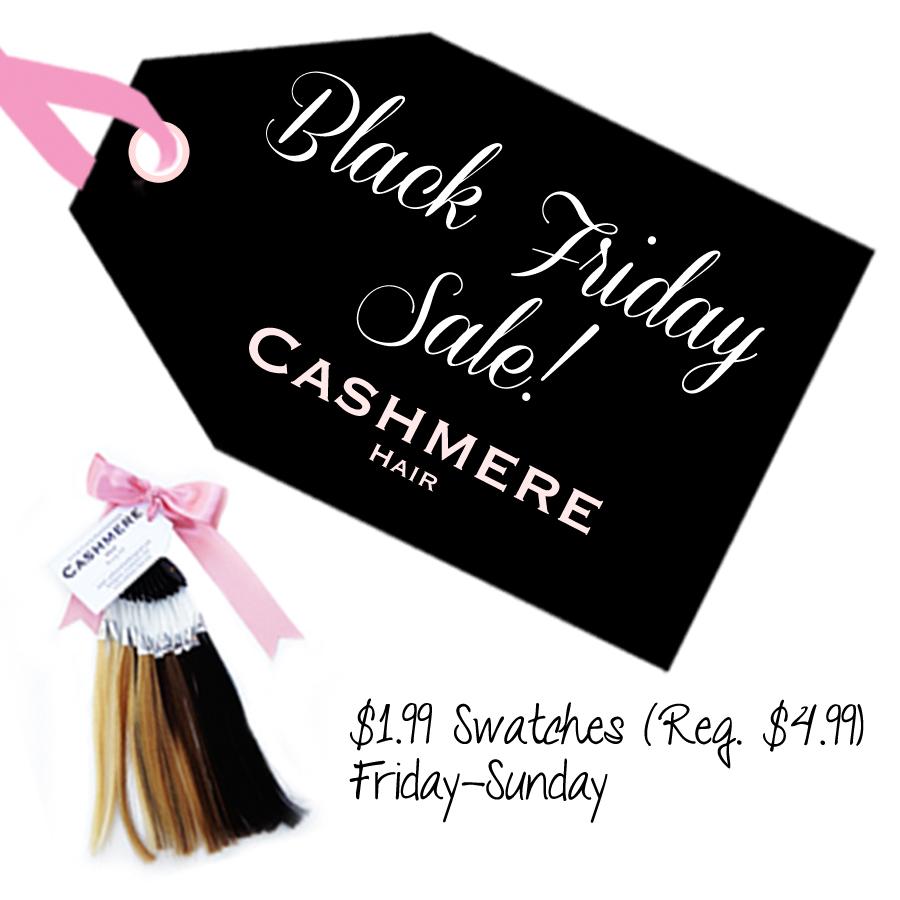 Cashmere Hair BLACK FRIDAY SALE!!!