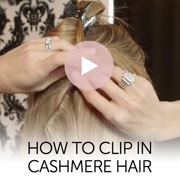 How To Clip In Cashmere Hair Extensions