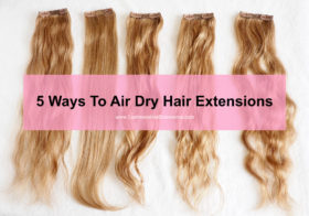 5 Ways Air Dry Extensions