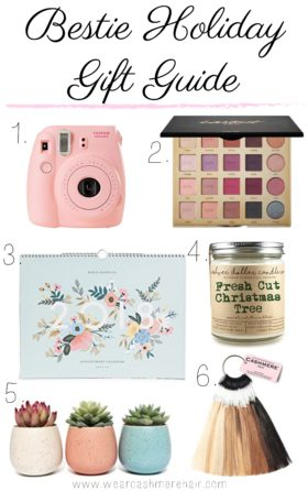 Bestie Holiday Gift Guide