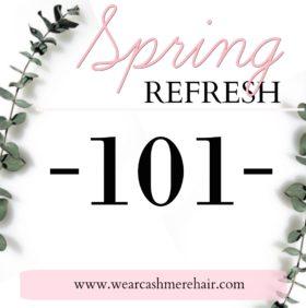 Spring Refresh 101