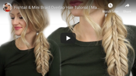 3 Creative Fishtail Braids